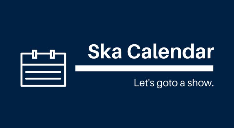 Boston Ska Show Calendar