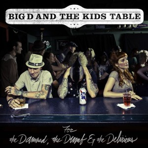 big d damned dumb and delirious