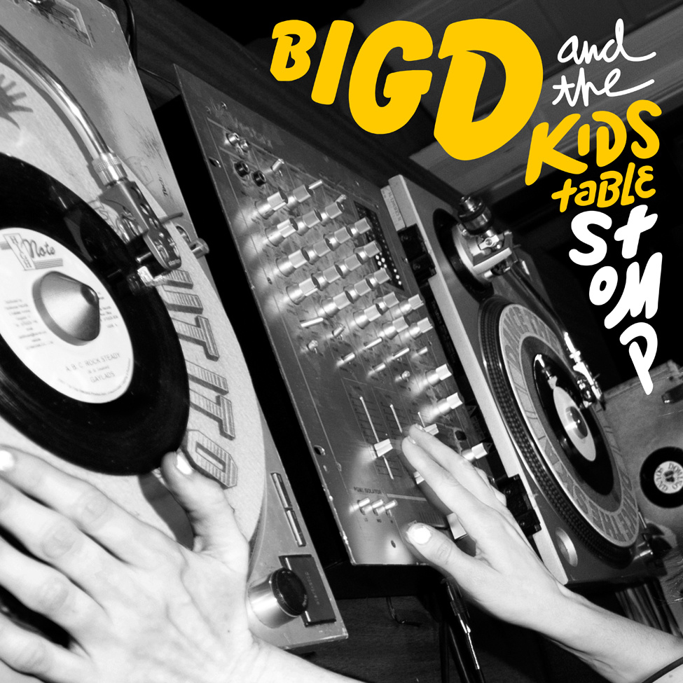 Big D and the Kids Table | Stomp Cover Art