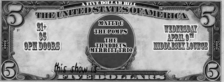 Matty C / The Pomps / The Thaddeus Merritt Trio   Middlesex Lounge   Boston Ska