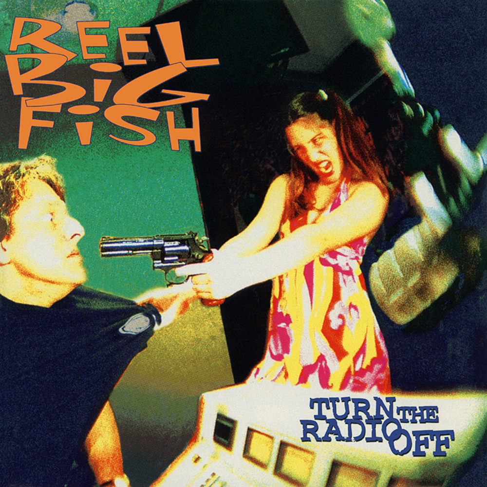 Reel Big Fish Turn The Radio Off Cover Art