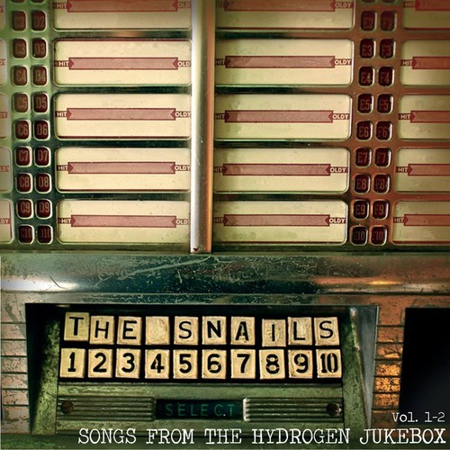 The Snails | Songs from the Hydrogen Jukebox