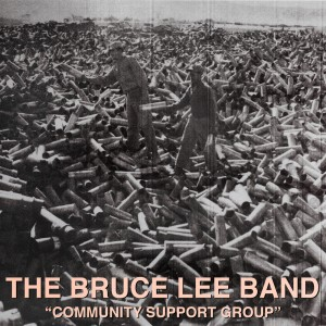 Really Records l Bruce Lee Band - Community Support Group EP