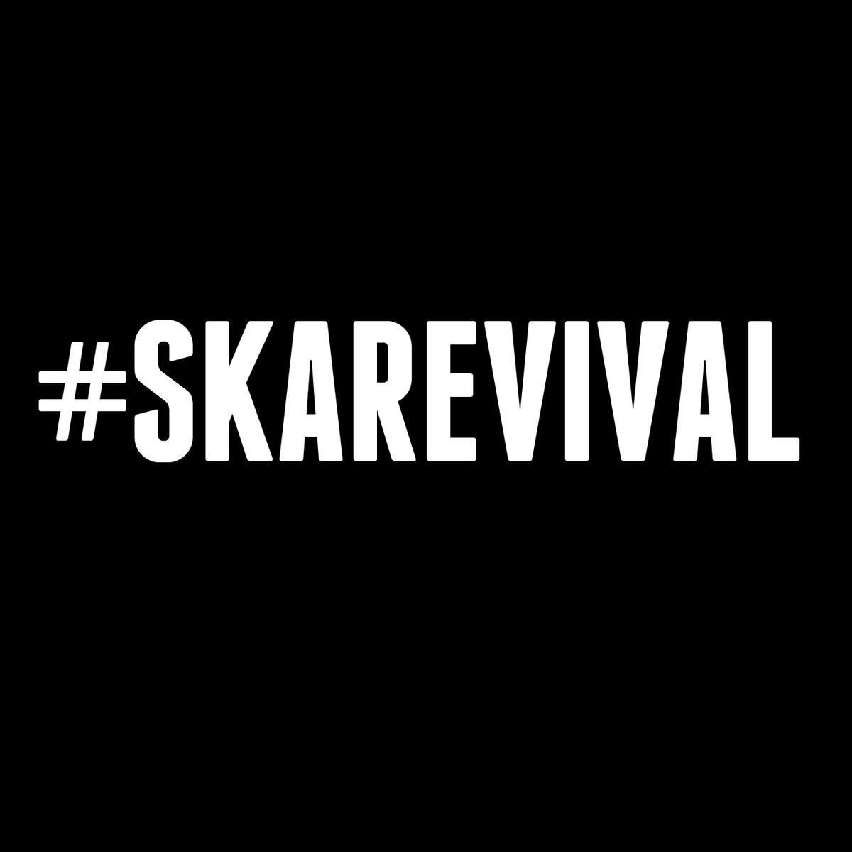 #SkaRevival | Ska Revival Tour