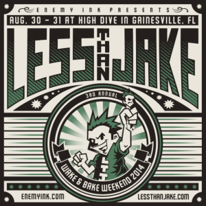 Less Than Jake Wake and Bake Sampler