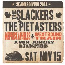 the-slackers-the-pietasters-mephiskapheles-westbound-train-tickets_11-15-14_3_540dd21718211