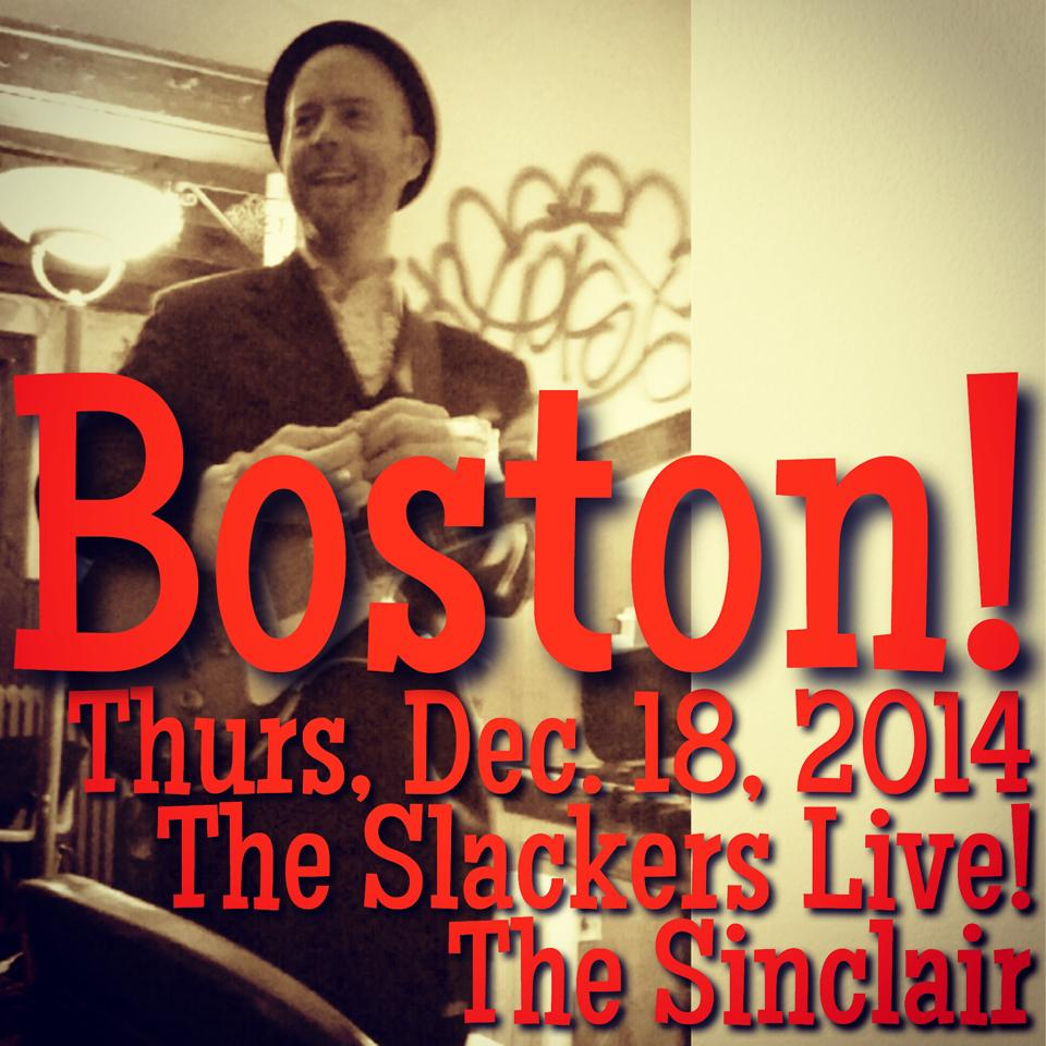 The Slackers at The Sinclair 12/18/14