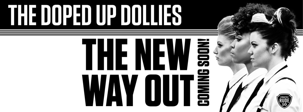 Doped Up Dollies New Way Out Facebook Header