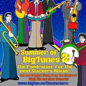 The Slackers Summer of Big Tunes 2