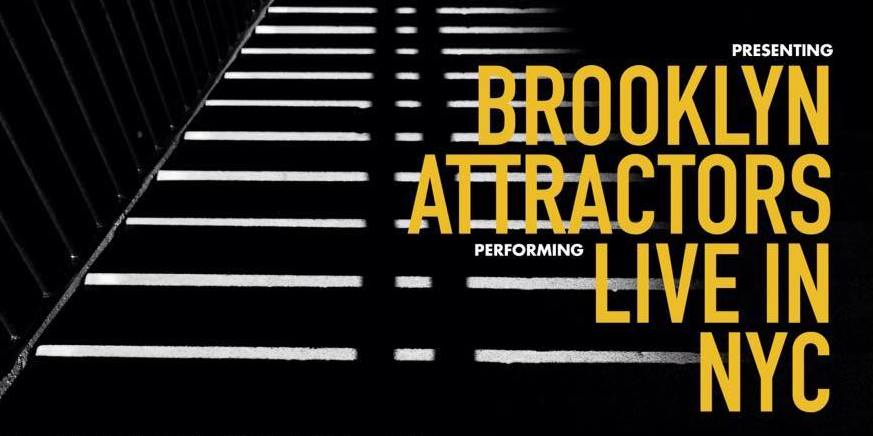 Brooklyn Attractors Live in NYC Cover Art Header