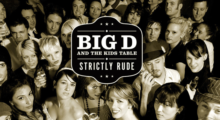 Big D and the Kids Table Strictly Rude Cover Art-Header