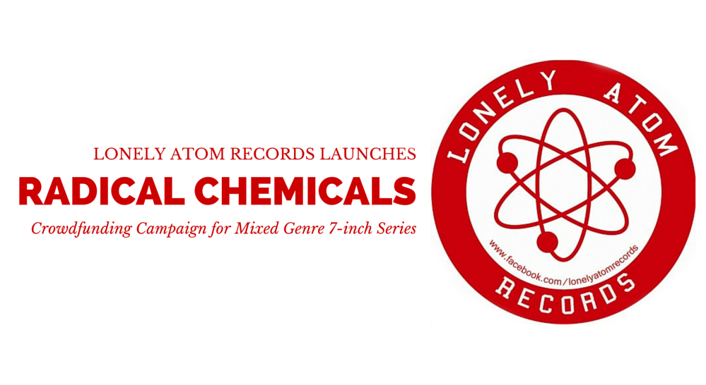 Lonely Atom Records Seeks Funding for Mixed Genre 7-inch Series