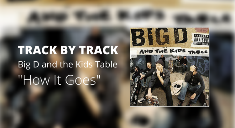 """Why Big D's 2004 record """"How it Goes"""" is this reader's favorite."""