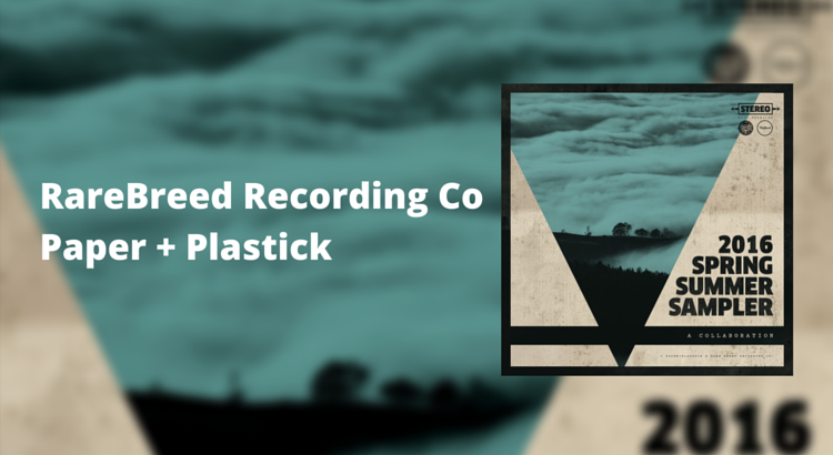 Download a free punk, ska, and reggae sampler from Paper + Plastick and RareBreed Recording Company