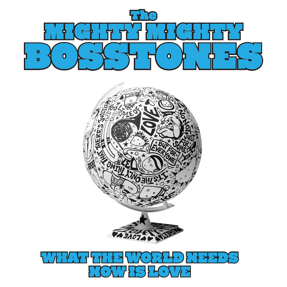 Cover Art: Mighty Mighty Bosstones What The World Needs Now Is Love