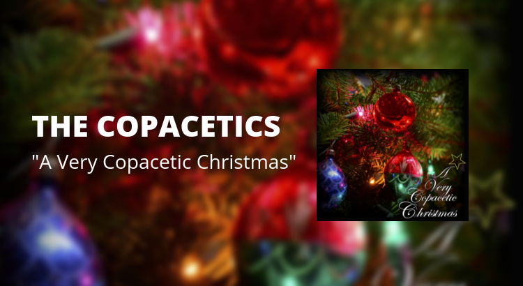 The Copacetics - A Very Copacetic Christmas - Banner